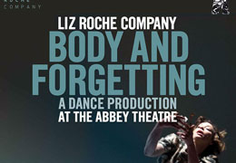 Liz Roche Company  'Body and Forgetting'  {@ The Abbey Theatre}